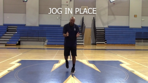 Thumbnail for entry Jog in Place - Coach Harris