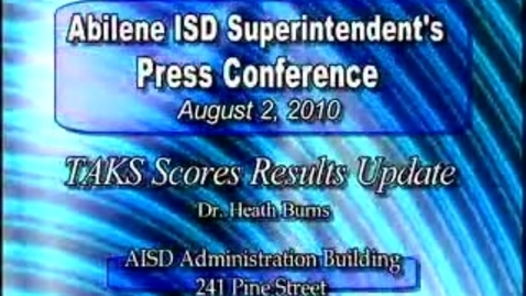 Thumbnail for entry Abilene ISD Accountability Press Conference