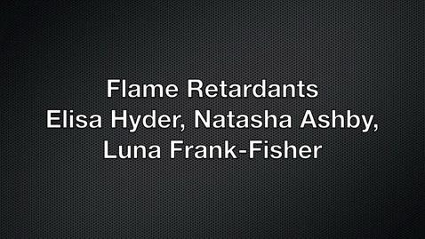 Thumbnail for entry Q3 Biochem BM PSA: Flame Retardants