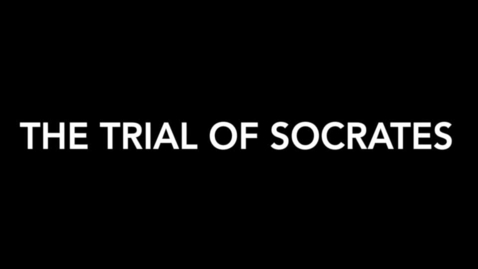 Thumbnail for entry The Trial of Socrates