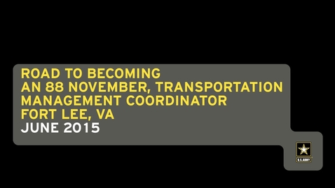 Thumbnail for entry Road to Becoming an 88 November, Transportation Management Coordinator