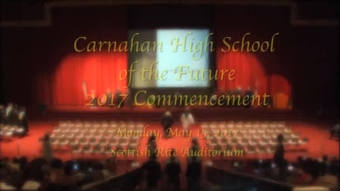 Thumbnail for entry Carnahan High School Graduation 2017