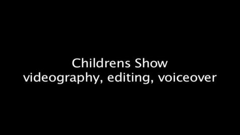 Thumbnail for entry Children's Show