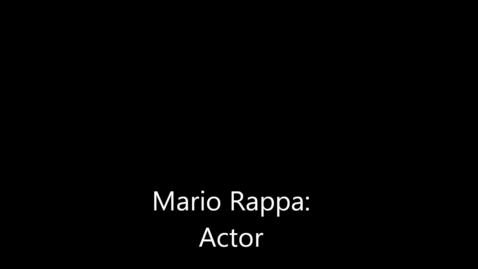 Thumbnail for entry Mario Rappa: Actor Profile