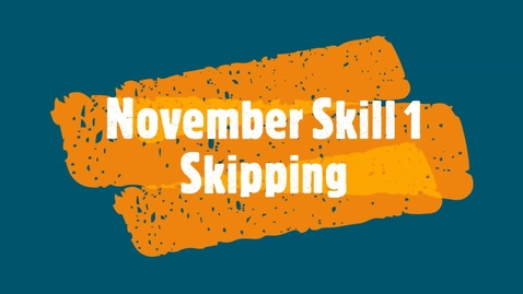 Thumbnail for entry November Skill 1 - Skipping
