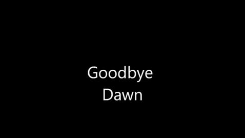 Thumbnail for entry Goodbye Ms. Dawn Hawkins