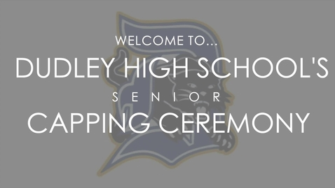 Thumbnail for entry Dudley High School Senior Capping Ceremony