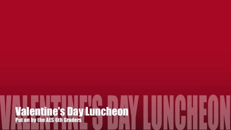 Thumbnail for entry Valentines Day Luncheon