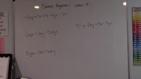 Thumbnail for entry Saxon Algebra 1 - Lesson 18 - Adding Like Terms