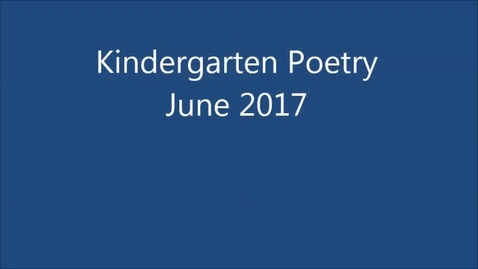 Thumbnail for entry Ms. Mitchell's Kindergarten Poetry