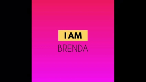 Thumbnail for entry Brenda's I Am Video