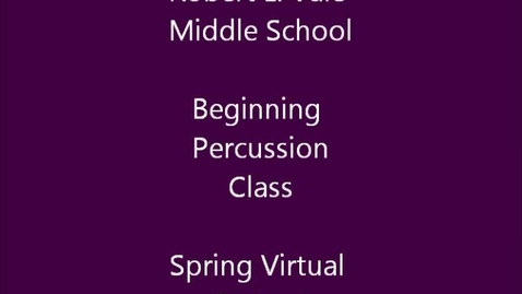 Thumbnail for entry 3rd Period beg. Percussion Class