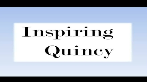 Thumbnail for entry Inspire Quincy, January 8, 2014
