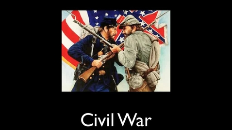 Thumbnail for entry The Civil War