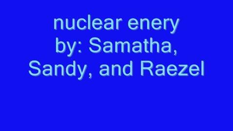 Thumbnail for entry Nuclear Energy - 611