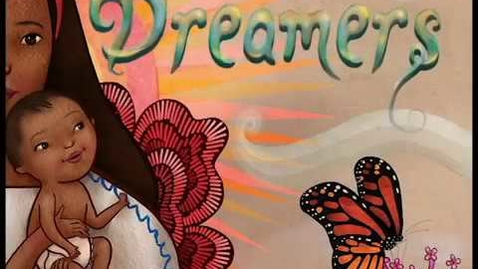 Thumbnail for entry Dreamers By Yuyi Morales