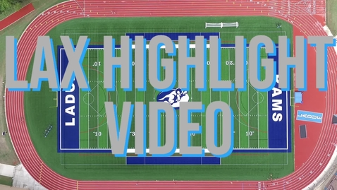 Thumbnail for entry LAX Highlight Video
