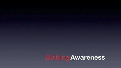 Thumbnail for entry Bullying Awareness
