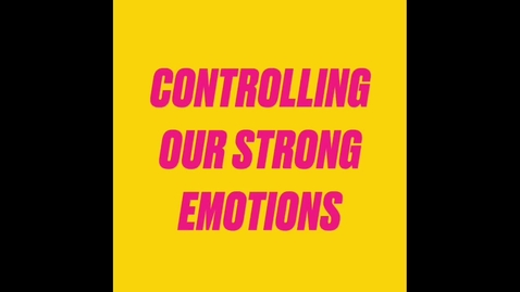 Thumbnail for entry 2nd Grade Managing Strong Emotions