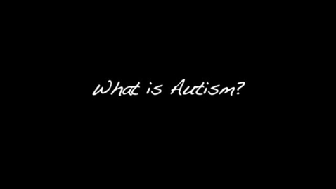 Thumbnail for entry Autism Awareness & Family Impact