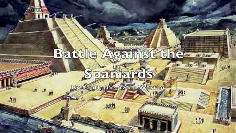 Thumbnail for entry Battle Against the Spaniards