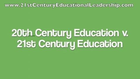 Thumbnail for entry 20th vs. 21st Century Education