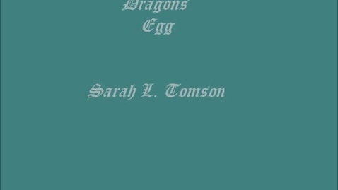 Thumbnail for entry Dragon's Egg