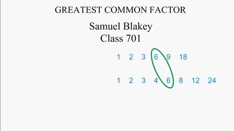 Thumbnail for entry Samuel Blakey 701 GCF Project