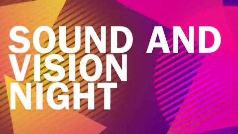 Thumbnail for entry Sound and Vision Night Ad