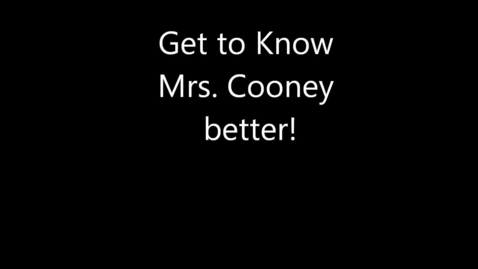 Thumbnail for entry Meet Mrs. Cooney