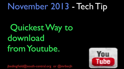 Thumbnail for entry November tech tip 2013 - Youtube download without software