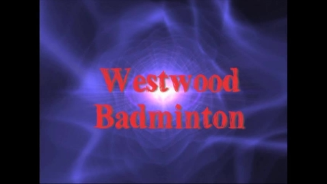 Thumbnail for entry Westwood Badminton Match