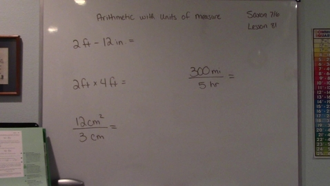 Thumbnail for entry Saxon 7/6 - Lesson 81 - Arithmetic with Units of Measure