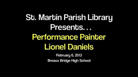 Thumbnail for entry Lionel Daniels Performance Painter