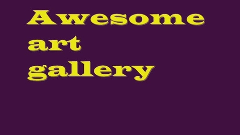 Thumbnail for entry Awesome Art Gallery