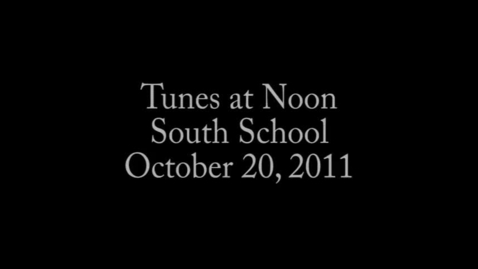 Thumbnail for entry South Tunes at Noon Oct 2011