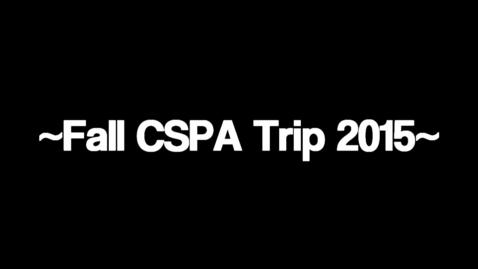 Thumbnail for entry Fall CSPA Trip 2015