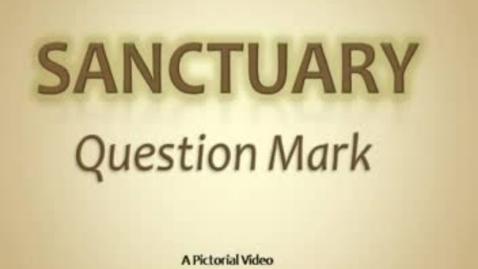 Thumbnail for entry Sanctuary