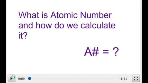 Thumbnail for entry Atomic Number