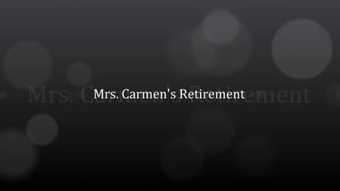 Thumbnail for entry Mrs. Carmen's Retirement