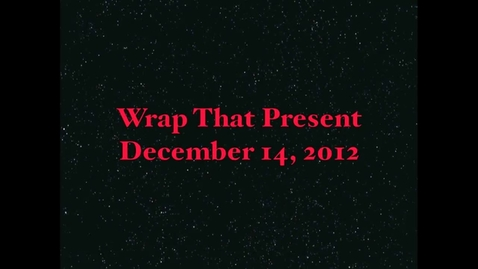 Thumbnail for entry Wrap That Present
