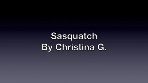 Thumbnail for entry sasquatch by christina