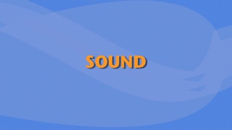 Thumbnail for entry Sound
