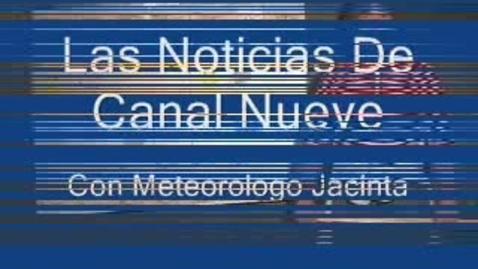 Thumbnail for entry Canal Nueve El Tiempo con Jacinta
