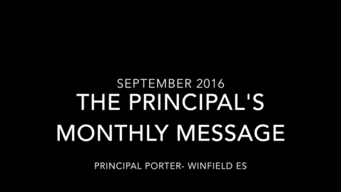 Thumbnail for entry Principal Porter's Sept 2016 Message to Parents and Homework