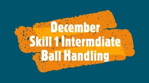 Thumbnail for entry December Skill 1 - Intermediate
