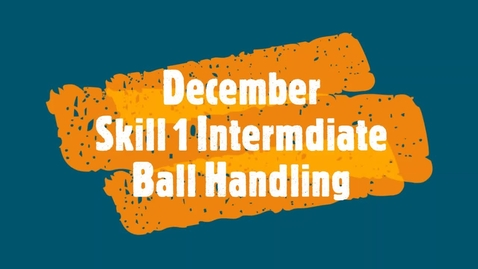Thumbnail for entry December Skill 1 - Intermediate