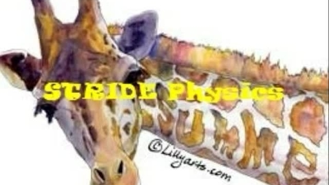 Thumbnail for entry STRIDE Physics Fun
