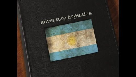 Thumbnail for entry Adventure Argentina : EF Tours : Tanner E, Savannah C, and  Brooke S