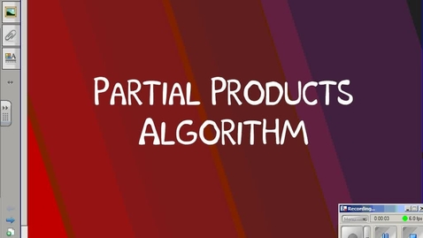 Thumbnail for entry Partial Products Algorithm Tutorial